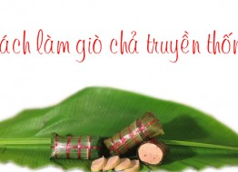 cach-lam-gio-cha-truyen-thong